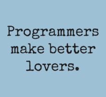 Programmers Make Better Lovers by Bundjum