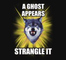 Courage Wolf - A Ghost Appears Strangle It by Yakei