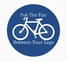 Put The Fun Between Your Legs Sign _ Sticker by Rob Price