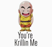 DragonBall Z - You're Krillin Me by irig0ld