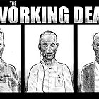The Working Dead by Derek Stewart