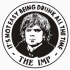 The Imp - Its Not Easy Being Drunk All The Time by Immortalized