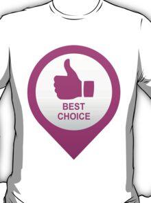 BEST CHOICE T-Shirt