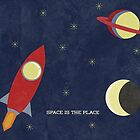 space is the place by Tess Smith-Roberts