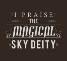 Praise The Magical Sky Deity by Fastlines49s