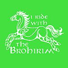I ride with the Brohirim  by nimbusnought