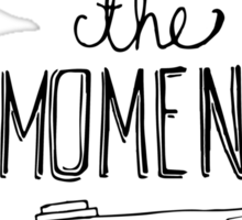 Capture the Moment Sticker