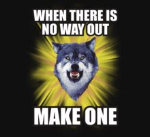 Courage Wolf - When There Is No Way Out Make One by Yakei