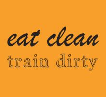 Eat Clean Train Dirty. Crossfit Tee. Eat Clean Train Dirty shirt (black ink) Workout Burnout Tee. Running Tee. by Max Effort