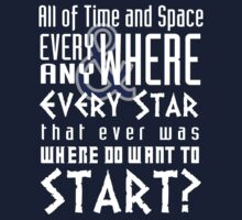 All of time and Space Typography Quote Kids Clothes