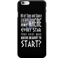 All of time and Space Typography Quote iPhone Case/Skin