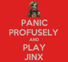 Panic Profusely and Play Jynx by BSRs