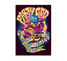 PARTY GOD Art Print
