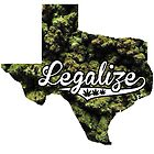Texas Legalize Marijuana by turfinterbie