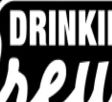 Drinking Crew Sticker