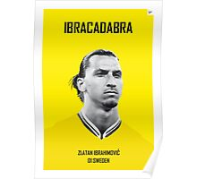 My Zlatan soccer legend poster Poster