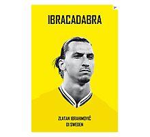 My Zlatan soccer legend poster Photographic Print