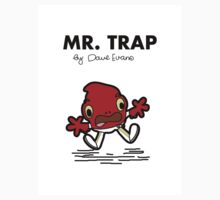 Mr Trap by TopNotchy