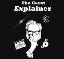 The Great Explainer by IsThisArtYet