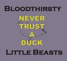 Never Trust A Duck! T-Shirt