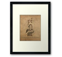 Pi Affects Overall Circumference Humor Pun Math Nerd Poster Framed Print