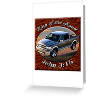 Dodge Ram Truck King of the Road Greeting Card