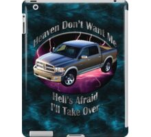 Dodge Ram Truck Heaven Don't Want Me iPad Case/Skin