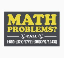 Math Problems Hotline Cool Funny Math Shirt by scienceispun
