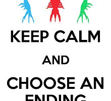 Keep Calm Ending Print by Adam Angold