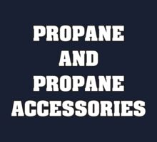 Propane and Accessories by Alsvisions