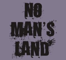 No Man's Land by Mechan1cal5hdws