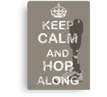 Keep Calm and Hop Along Canvas Print