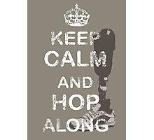 Keep Calm and Hop Along Photographic Print