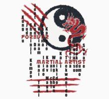 Forever Martial Artist by Tomislav