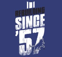 Rebuilding Since '57 Again T-Shirt