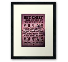 Hey Chief - Cabin Pressure Framed Print