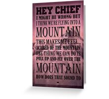 Hey Chief - Cabin Pressure Greeting Card