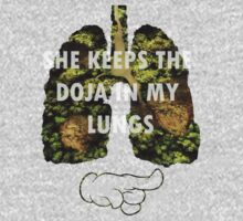 She keeps the doja in my lungs by turfinterbie