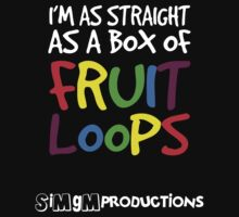 I'm as Straight as a Box of Fruit Loops by simgm