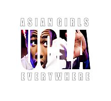 Asian Girls Everywhere (White Letters) Photographic Print