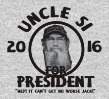 Uncle Si for President - Duck Dynasty by sweetsisters