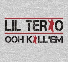 LIL TERIO - OOH KILL 'EM by incetelso