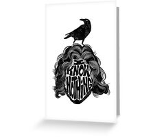 I Know Nothing Greeting Card