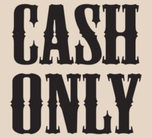 Cash Only by BrightDesign