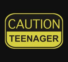 Caution Teenager by BrightDesign