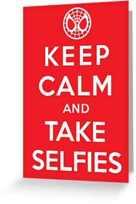 Keep Calm and Take Selfies - Spiderman by FuShark