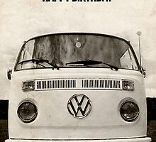 VW Camper Happy Birthday Bus Geek Grunge by splashgti