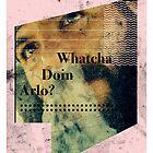 Whatcha Doin' Arlo? Stencil by BrandAM