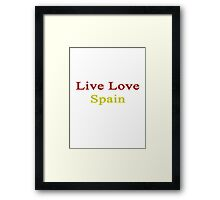 Live Love Spain Framed Print