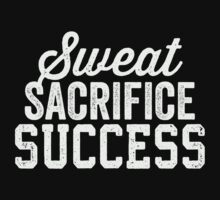 Sweat Sacrifice Success (White) by Fitspire Apparel